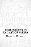 Satires Epistles and Art of Poetry