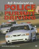 Bob Bondurant on Police and Pursuit Driving
