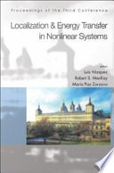 Localization & Energy Transfer in Nonlinear Systems