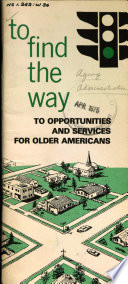 To Find the Way to Opportunities and Services for Older Americans, N.d