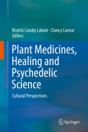 Plant Medicines, Healing and Psychedelic Science Pdf/ePub eBook