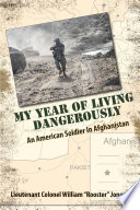 My Year of Living Dangerously  An American Soldier in Afghanistan  revised B W edition