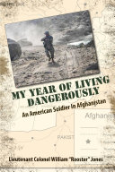 My Year of Living Dangerously: An American Soldier in Afghanistan, revised B&W edition