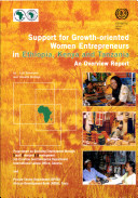 Support for Growth oriented  Women Entrepreneurs in Ethiopia  Kenya  and Tanzania