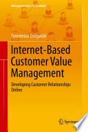 Internet Based Customer Value Management