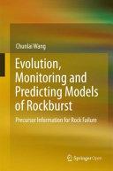 Evolution  Monitoring and Predicting Models of Rockburst Book