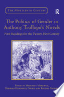 The Politics Of Gender In Anthony Trollope S Novels