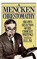 Mencken Chrestomathy [Pdf/ePub] eBook