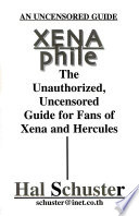 An uncensored guide Xena phile