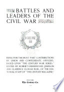 Battles and Leaders of the Civil War ...