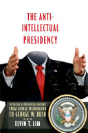 The Anti-Intellectual Presidency ebook