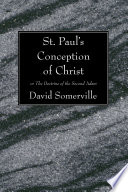 St Paul S Conception Of Christ
