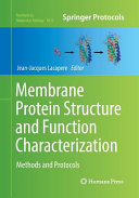 Membrane Protein Structure and Function Characterization