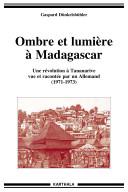 Ombre et lumière à Madagascar