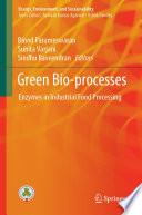 Green Bio-processes