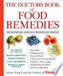 """The Doctors Book of Food Remedies: The Latest Findings on the Power of Food to Treat and Prevent Health Problems From Aging and Diabetes to Ulcers and Yeast Infections"" by Selene Yeager, Editors of Prevention"