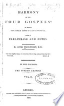 """""""A Harmony of the Four Gospels: in which the Natural Order of Each is Preserved"""" by James Macknight"""