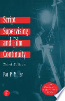 Script Supervising and Film Continuity