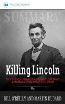 Summary  Killing Lincoln Book