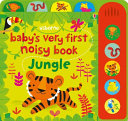 Baby s Very First Noisy Book Jungle