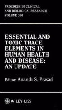 Essential and Toxic Trace Elements in Human Health and Disease Book