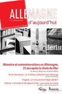 Allemagne d'aujourd'hui, n°211/janvier - mars 2015: Mémoire ...