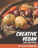 365 Creative Vegan Recipes