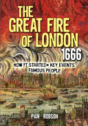 All About The Great Fire Of London 1666