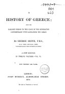 Pdf A History of Greece from the Earliest Period to the Close of the Generation Contemporary with Alexander the Great