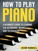 How to Play Piano [Pdf/ePub] eBook