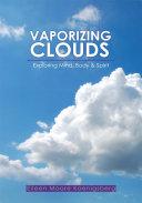 Vaporizing Clouds