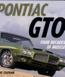 Pontiac GTO: Four Decades of Muscle