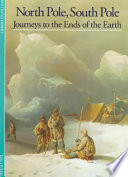 Discoveries: North Pole, South Pole