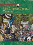 Lincoln-Douglas Debates [Pdf/ePub] eBook