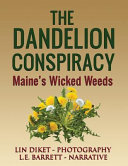 The Dandelion Conspiracy