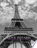 Love In Paris   Poetic Guide to the Romance of the City