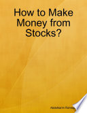 How To Make Money From Stocks  Book PDF