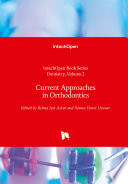 Current Approaches in Orthodontics