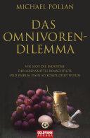 Das Omnivoren-Dilemma: Wie sich die Industrie der Lebensmittel ...