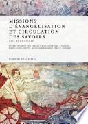 Missions d'évangélisation et circulation des savoirs
