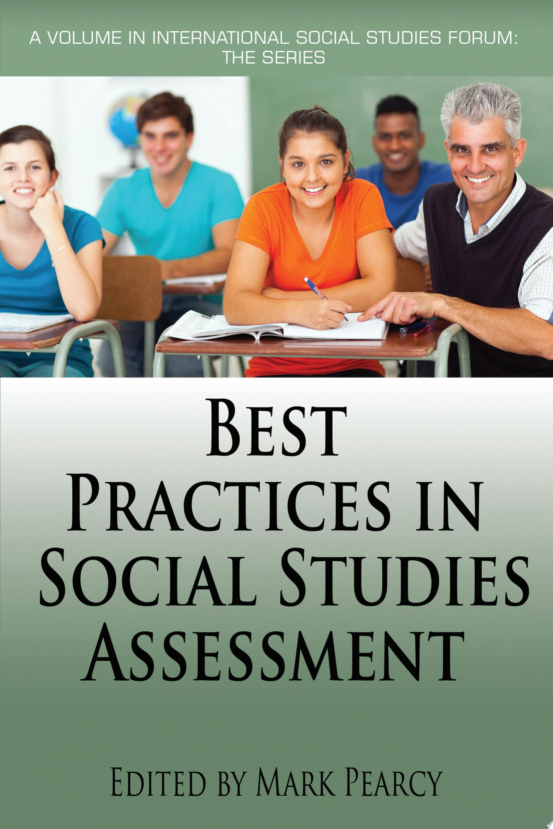 Best Practices in Social Studies Assessment