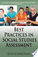 Best Practices in Social Studies Assessment