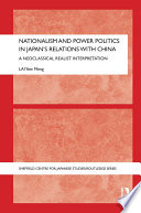 Nationalism and Power Politics in Japan s Relations with China
