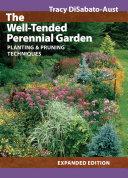 The Well Tended Perennial Garden