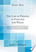 The Law of Prisons in England and Wales