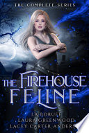 The Firehouse Feline  The Complete Series