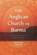 The Anglican Church in Burma Pdf/ePub eBook