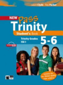 New Pass Trinity. Grades 5-6 and ISE I. Student's Book. Con CD Audio. Per Le Scuole Superiori