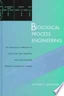 Biological Process Engineering