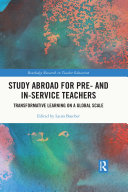 Study Abroad for Pre  and In Service Teachers